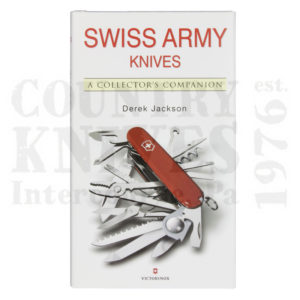 Buy Victorinox Swiss Army 17004 Swiss Army Knives: A Collector's Companion,  at Country Knives.